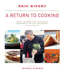 a return to cooking michael ruhlman eric ripert 0791243653930