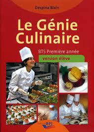 editions bpi cuisine le génie culinaire bts première et deuxième ée d blain