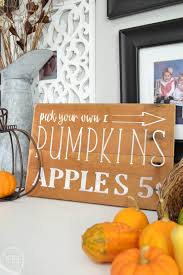 Fall Decor Diy - pick your own pumpkins and apples diy fall sign refresh living