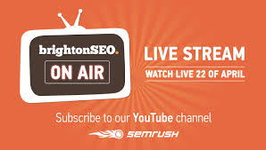 brightonseo on air live stream brought to you by semrush youtube