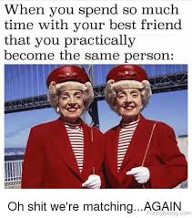 Best Friends Meme - 67 amazing friends memes for you