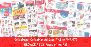 Office Depot Office Depot Officemax Weekly Ad Scan 9 3 17 9 9 17 Browse The Ad