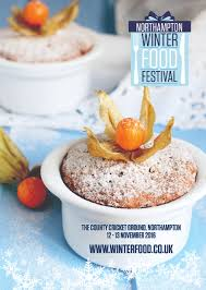 don t miss the northton winter food festival 2016 check out