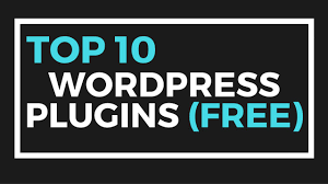 top 10 best wordpress plugins ever free wordpress plugins youtube