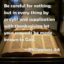 philippians 4 6 be careful for nothing but in every thing by