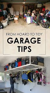 20 garage storage ideas to eliminate clutter organization ideas