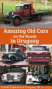 Old Classic Cars - amazing old cars on the roads in uruguay u2013 everywhere dare2go