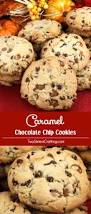 easy thanksgiving cookies caramel chocolate chip cookies two sisters crafting