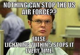 Airforce Memes - nothing can stop the us air force military humor