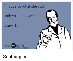 Meme Ecards - that s not what she said and you d we know it your e cards some