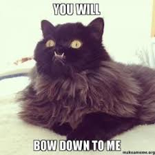 Bow Down Meme - you will bow down to me make a meme