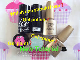 how to use choose gel polish gel colour and gel paint youtube