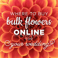 bulk flowers where to buy bulk flowers online for your wedding