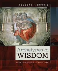 archetypes of wisdom an introduction to philosophy 9th edition