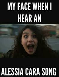 Audiophile Meme - fc alessia cara hi i m nicole daughter of apollo i m seventeen