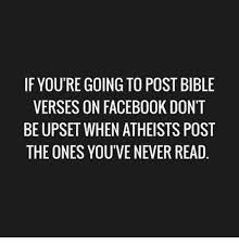 Bible Verse Memes - if youtre going to post bible verses on facebook don t be upset when