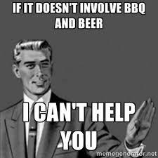 Bbq Meme - post your bbq memes smokingmeatforums