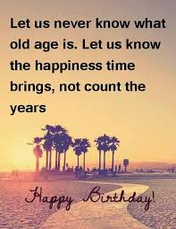 Happy Birthday Wisdom Wishes The 25 Best Famous Birthday Quotes Ideas On Pinterest Birthday