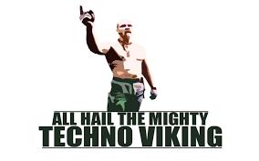 Techno Viking Meme - techno viking the documentation imgur
