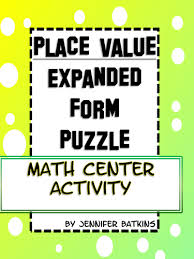 place value in expanded form place value expanded form math activity by msbatkinsclass