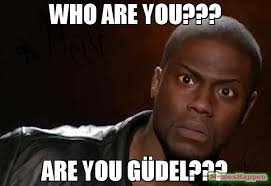 Who Are You Meme - who are you are you güdel meme kevin hart the hell 58689