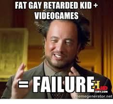 Retard Meme Generator - fat gay retarded kid video games failure tory com memegeneratornet