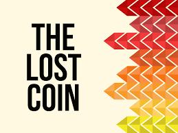 the lost coin u0027 children u0027s lesson on luke 15 8 10 u2022 ministryark