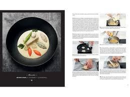 livre cours de cuisine le grand cours de cuisine de l école ferrandi meilleurduchef com