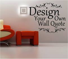 create your home design online create your own wall decal online create your own wall decal
