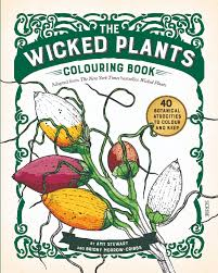 wicked plants colouring book book scribe publications