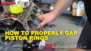 how to properly gap piston rings youtube