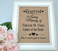 wedding memorial sign reserved sign reserved wedding sign wedding memorial sign