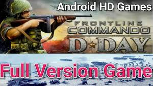 hd full version games for android how to free download install commando d day full version hd game for