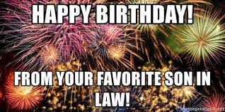 Fireworks Meme - happy birthday from your favorite son in law fireworks meme