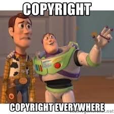Meme Generator Copyright - copyright copyright everywhere toy story meme generator