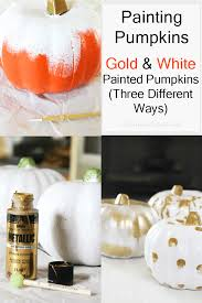 gold u0026 white painted pumpkins three different ways u2013 at home