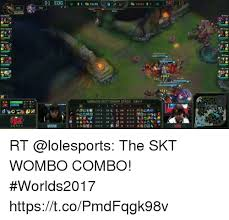 Wombo Combo Meme - worlds 2017 group stage day2 mouse uni rt the skt wombo combo