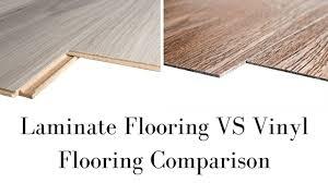 is vinyl flooring better than laminate laminate flooring vs vinyl flooring comparison