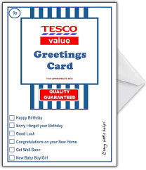 supermarket spoof birthday card tesco value u2013 that card shop
