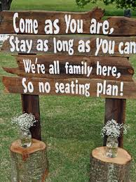 wedding sayings for signs lenora s legacy estate wedding of and ross handmade
