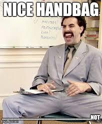Borat Meme - borat memes imgflip