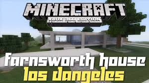 Farnsworth House Minecraft Xbox 360 Farnsworth House House Tours Of Los Dangeles