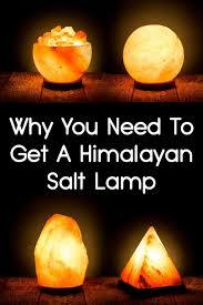 why you need to get a himalayan salt lamp jpg