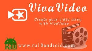 vivavideo apk vivavideo apk android android authority ru10