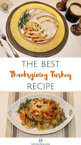 the best thanksgiving menu 25 best ideas about best thanksgiving turkey recipe on pinterest