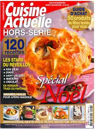 magazine cuisine actuelle délicieux secret vu par cuisine actuelle