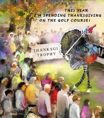 spending thanksgiving on golf course free turkey ecards 123