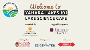 yahara lakes 101 science cafe with dan brown and missy tracy