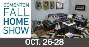 Fall Home Show Edmonton Expo Centre Edmonton from 26 to 28