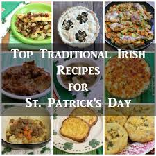 traditional cuisine recipes top 10 traditional recipes for st s day nevermore